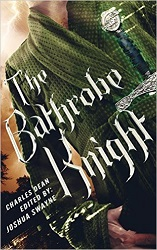 The Bathrobe Knight Volume 1
